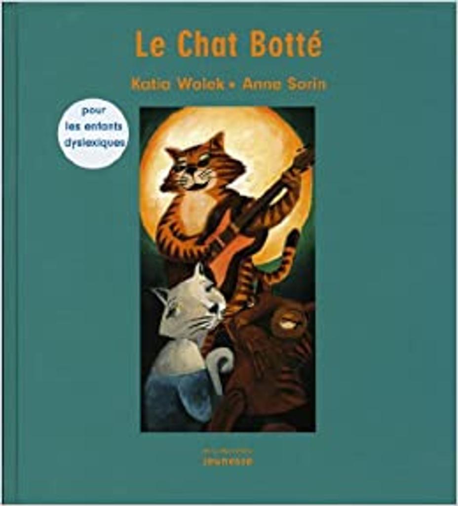 Le Chat botté / Charles Perrault, Katia Wolek, illustrateur Anne Sorin | Perrault, Charles (1628-1703)