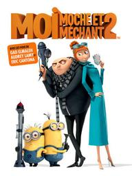 Moi, Moche et Méchant 2. DVD / Chris Renaud, Pierre Coffin, réal. | Renaud, Chris. Monteur