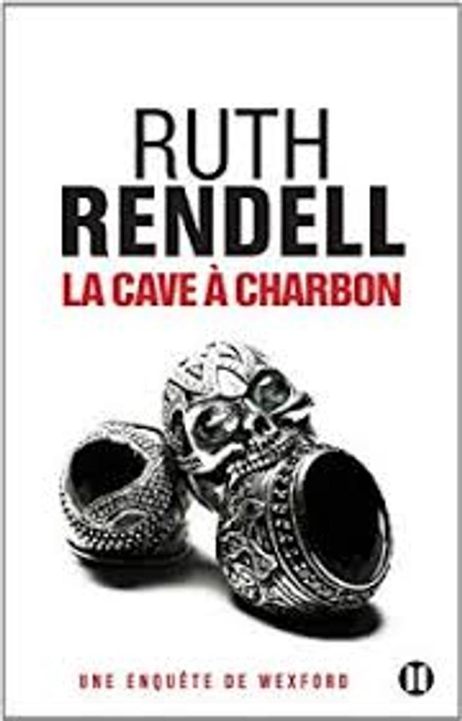 La cave à charbon / Ruth Rendell   Rendell, Ruth (1930-2015). Auteur