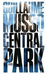 Central Park : roman / Guillaume Musso | Musso, Guillaume (1974-....). Auteur