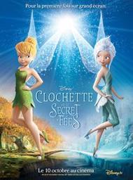 Clochette et le secret des fées. DVD / Peggy Holmes, réal.   Holmes, Peggy. Monteur