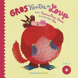 Gros ventre du loup / texte de Nadine Brun-Cosme | Brun-Cosme, Nadine (1960-....). Auteur