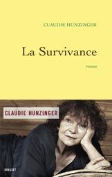 La Survivance : roman / Claudie Hunzinger | Hunzinger, Claudie (1940-....). Auteur