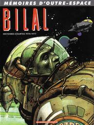 Mémoires d'outre-espace / Enki Bilal | Bilal, Enki (1951-....). Scénariste. Illustrateur