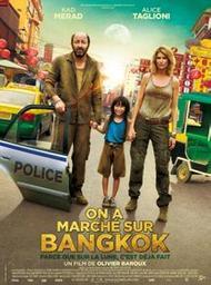 On a marché sur Bangkok. DVD / Olivier Baroux, réal. | Baroux, Olivier. Monteur. Scénariste