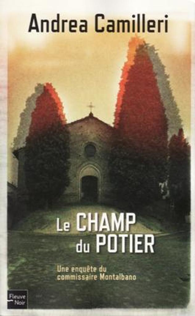 Le champ du potier / Andrea Camilleri   Camilleri, Andrea (1925-....). Auteur