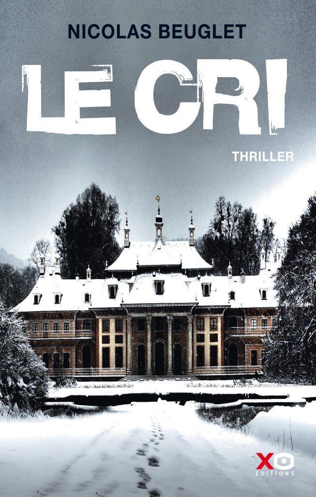 Le Cri / Nicolas Beuglet   Beuglet, Nicolas. Auteur
