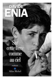 Sur cette terre comme au ciel / Davide Enia   Enia, Davide (1974-....). Auteur