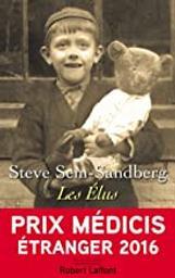 Les élus / Steve Sem-Sandberg | Sem-Sandberg, Steve (1958-....). Auteur