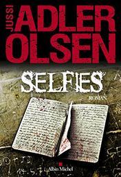 Selfies : roman. 7 / Jussi Adler-Olsen | Adler-Olsen, Jussi (1950-....). Auteur