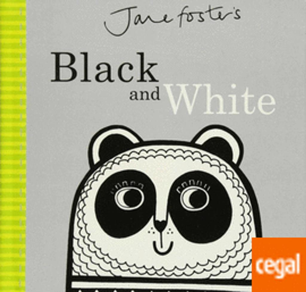 Black and white / Jane Fosters   Foster, Jane. Auteur