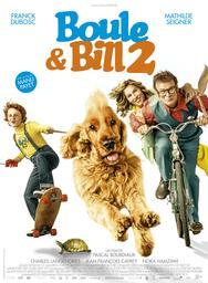 Boule & Bill 2, le film. DVD / Pascal Bourdiaux, réal. | Bourdiaux, Pascal. Metteur en scène ou réalisateur