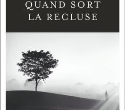 Quand sort la recluse / Fred Vargas | Vargas, Fred (1957-....). Auteur