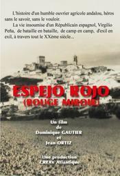 Espejo Rojo (Rouge miroir). DVD / Dominique Gautier, Jean Ortiz, réal. | Gautier, Dominique. Metteur en scène ou réalisateur