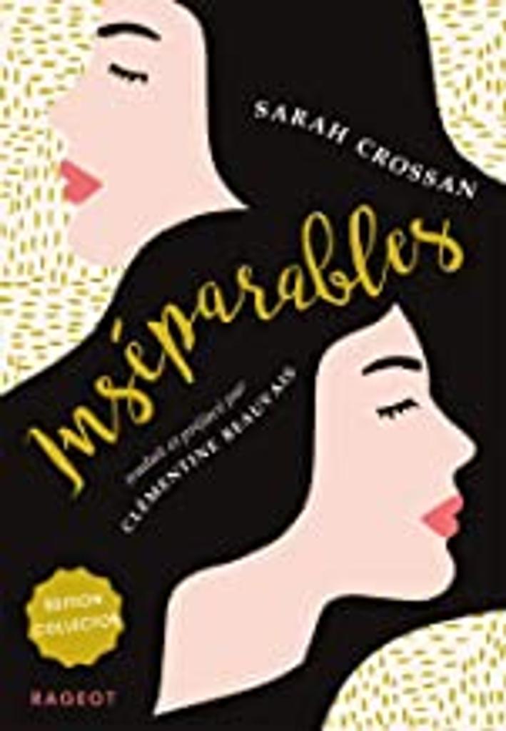 Inséparables / Sarah Crossan   Crossan, Sarah. Auteur