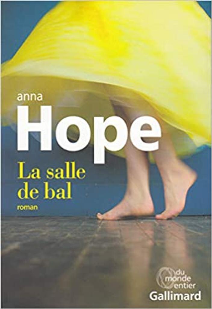La salle de bal / Anna Hope   Hope, Anna (1974-....). Auteur