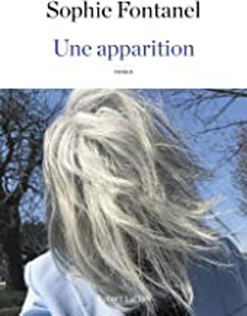 apparition (Une) / Sophie Fontanel   Fontanel, Sophie (1962-....). Auteur