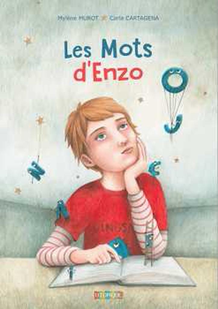 Les mots d'Enzo / Mylène Murot   Murot, Mylène (1966-....). Auteur