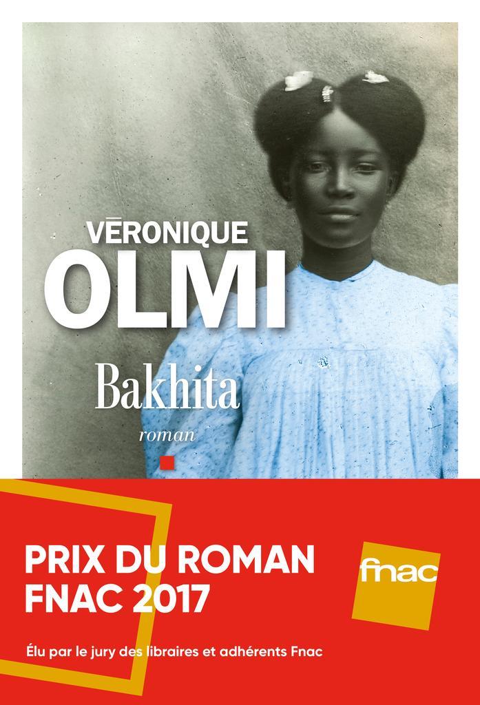 Bakhita / Véronique Olmi   Olmi, Véronique (1962-....). Auteur