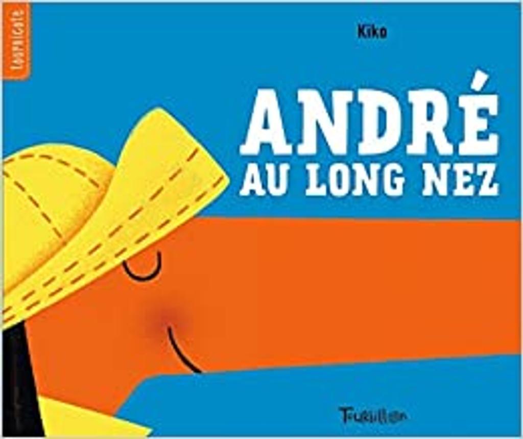 André au long nez / Kiko | Kiko (1973-....). Auteur