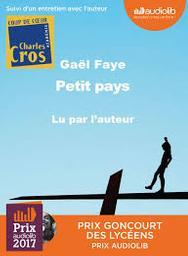 Petit pays / Gaël Faye | Faye, Gaël (1982-....). Auteur