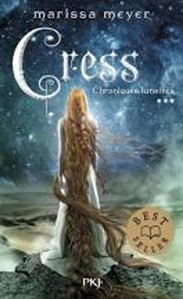 Chroniques lunaires 3 : Cress / Marissa Meyer   Meyer, Marissa (1984-....). Auteur