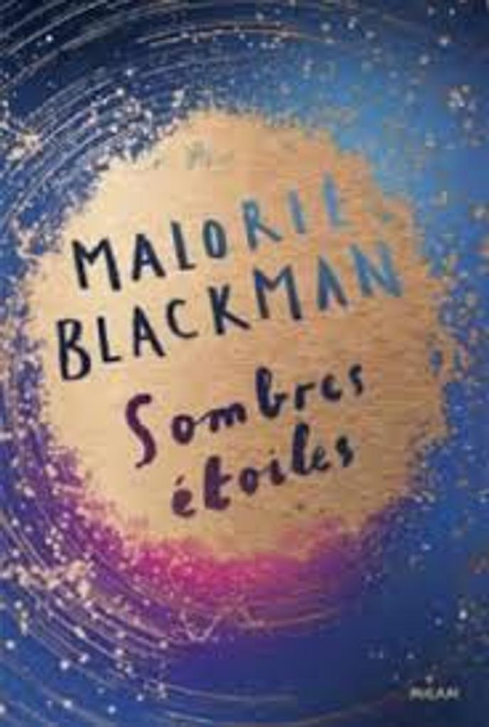 Sombres étoiles / Malorie Blackman   Blackman, Malorie (1962-....). Auteur