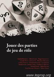 Jouer des parties de jeu de rôle / Olivier Caïra | Olivier Caïra
