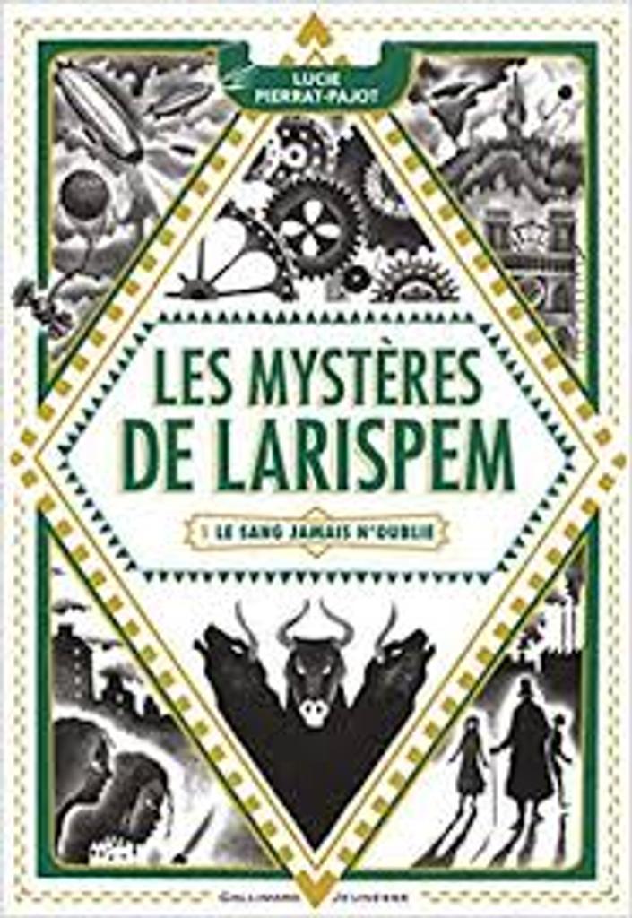 Les mystères de Larispem, T. 1: le sang jamais n'oublie / Lucie Pierrat-Pajot   Pierrat-Pajot, Lucie. Auteur