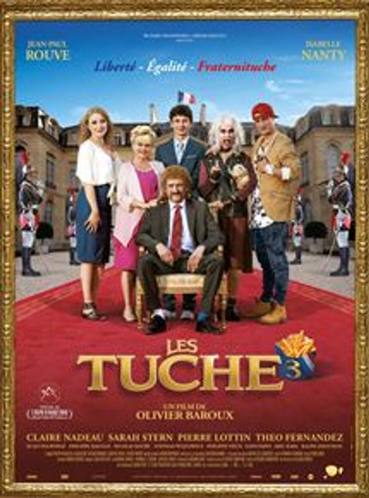 Les Tuche 3 . DVD : Liberté, Egalité, Fraternituche / Olivier Baroux, réal.    Baroux, Olivier. Scénariste