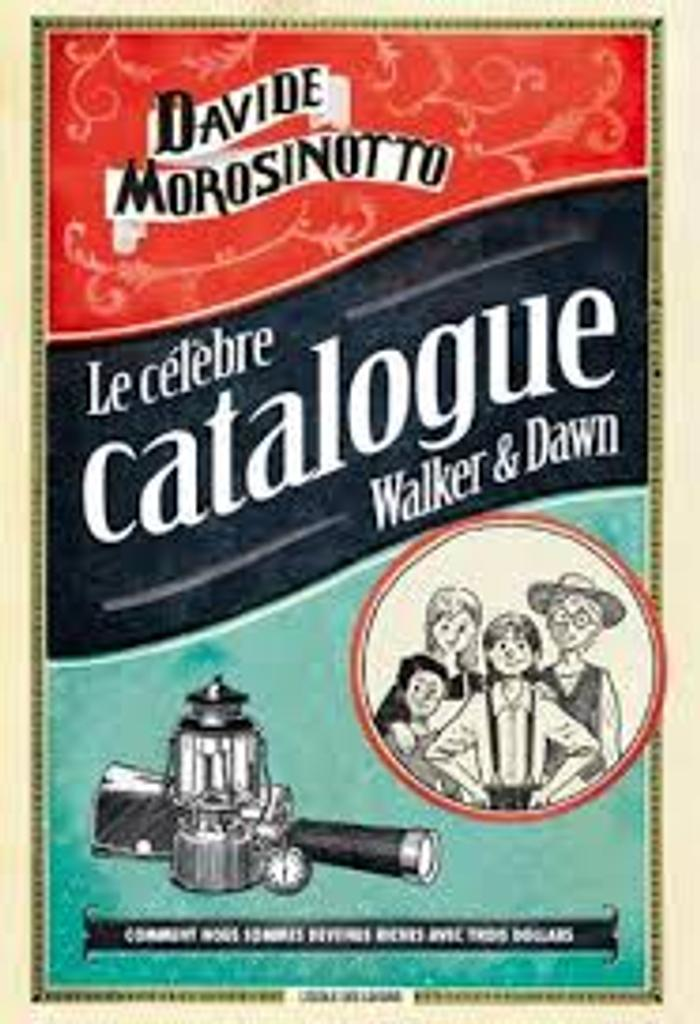 Le célèbre catalogue Walker & Dawn / Davide Morosinotto | Morosinotto, Davide (1980-....). Auteur