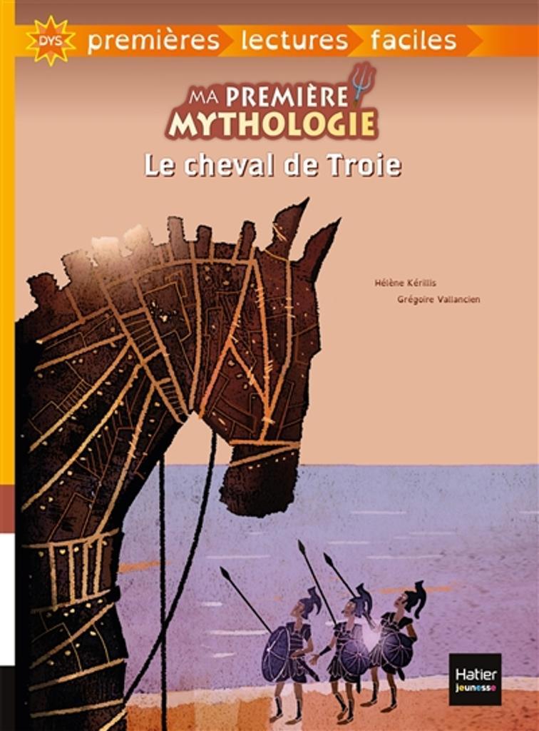 Le cheval de Troie / texte adapté par Hélène Kérillis   Kérillis, Hélène (1951-....). Auteur