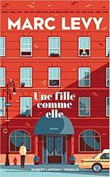 Une fille comme elle / Marc Levy | Lévy, Marc (1961-....). Auteur