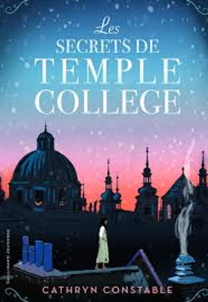 Les secrets de Temple College / Cathryn Constable | Constable, Cathryn. Auteur