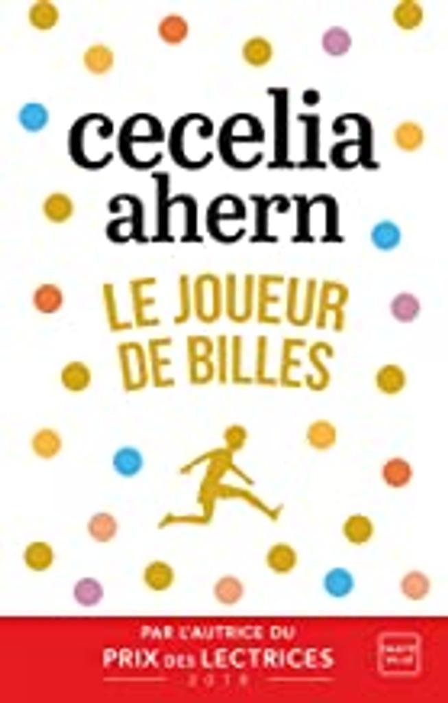 Le joueur de billes / Cecelia Ahern   Ahern, Cecelia (1981-....). Auteur