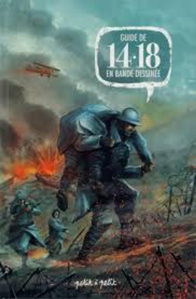 Guide de 14-18 en bande dessinée / scénario Frédéric Chabaud   Chabaud, Frédéric. Auteur