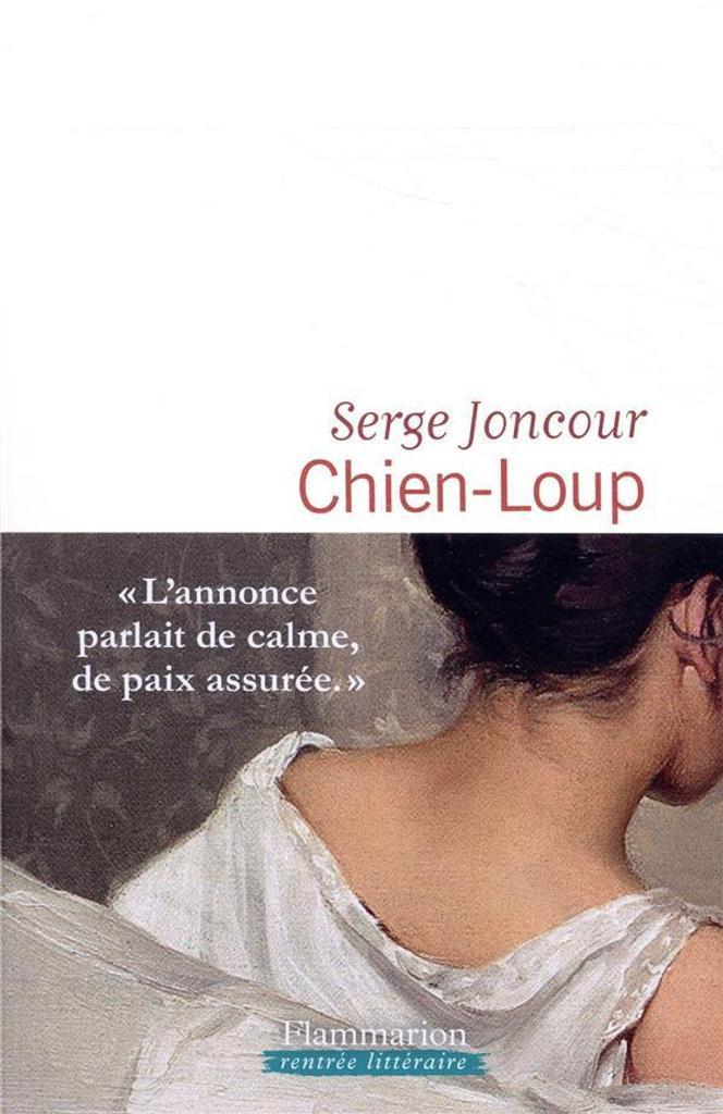 Chien-loup : roman / Serge Joncour |