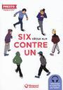Six contre un / Cécile Alix   Alix, Cécile. Auteur