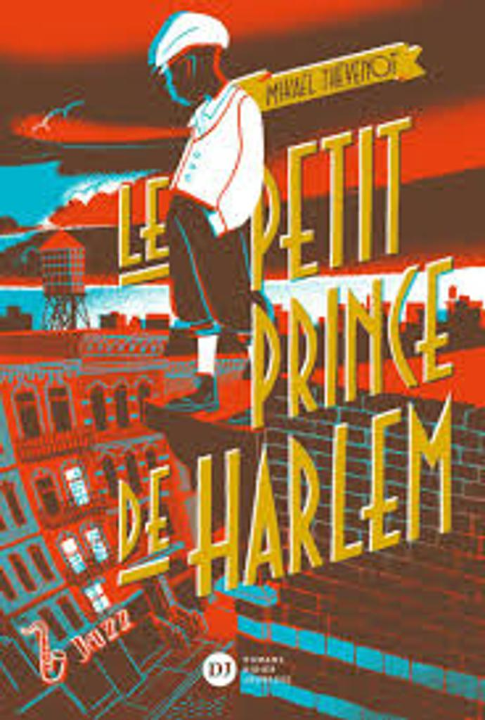 Le petit prince de Harlem / Mikaël Thévenot   Thévenot, Mikaël (1977-....). Auteur
