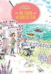 Une saison au bord de l'eau / Jenny Colgan | Colgan, Jenny. Auteur
