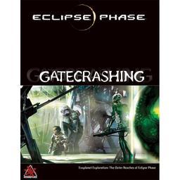 Eclipse Phase: Gatecrashing : L'exploration d'exoplanètes: Aux confins d'Eclipse Phase / Rob Boyle | Rob Boyle