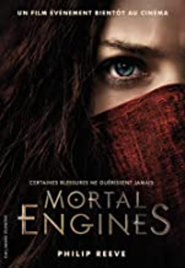 Mortal Engines : Mécaniques fatales. 1 / Philip Reeve |