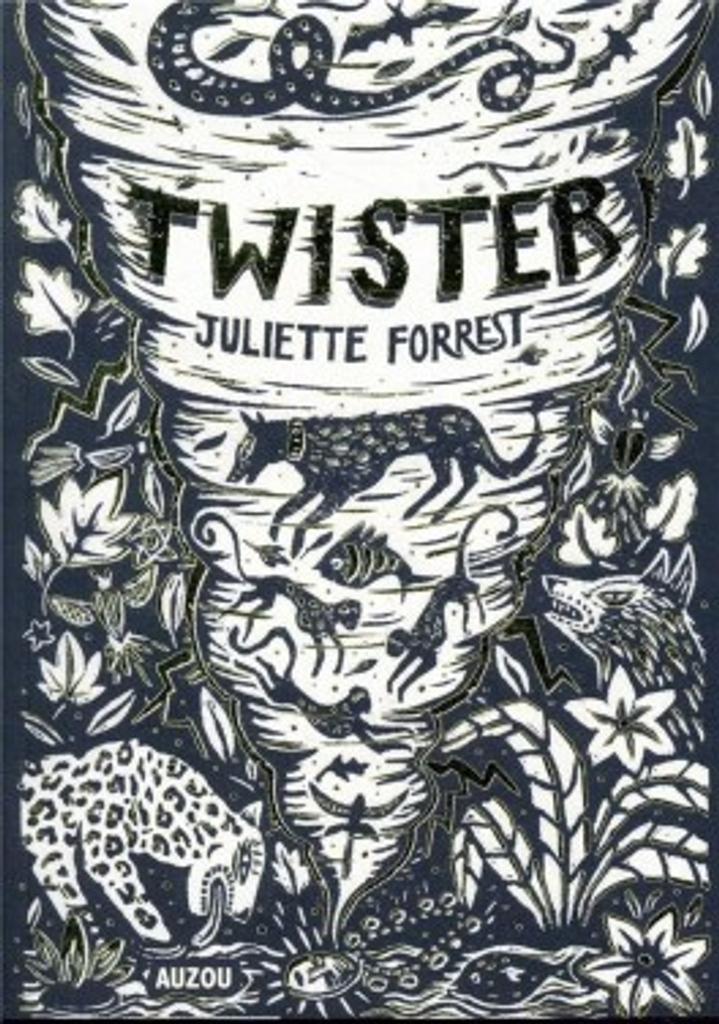 Twister / Juliette Forrest   Forrest, Juliette. Auteur