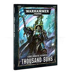 Warhammer 40000: Codex Heretic Astartes THOUSAND SONS / Games Workshop | Games Workshop
