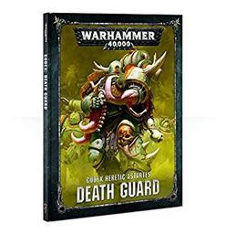 Warhammer 40000: Codex Heretic Astartes DEATH GUARD / Games Workshop | Games Workshop