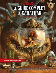 Dungeons and Dragons : Le guide complet de Xanathar (Donjons et Dragons ) / Jeremy Crawford | Andy Law