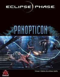 Eclipse Phase: Panopticon : Volume 1 : Les habitats, la surveillance, Les Surévolués / Rob Boyle | Rob Boyle