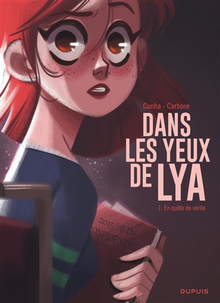 Dans les yeux de Lya, T. 1 : En quête de vérité / scénario Carbone  