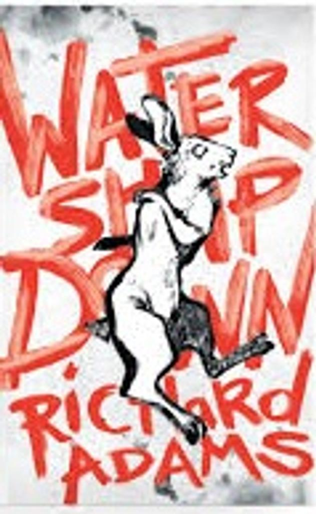 Watership Down / Richard Adams | Adams, Richard (1920-....). Auteur