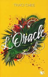 La lectrice: L'oracle. 2 / Traci Chee | Chee, Traci. Auteur